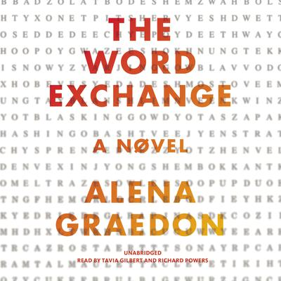 The Word Exchange: A Novel Audiobook, by Alena Graedon