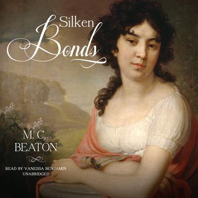 Silken Bonds Audiobook, by M. C. Beaton