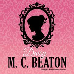 Daisy Audiobook, by M. C. Beaton