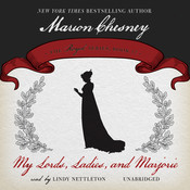 My Lords, Ladies, and Marjorie Audiobook, by M. C. Beaton