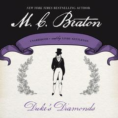 Duke's Diamonds Audiobook, by M. C. Beaton