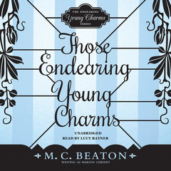 Those Endearing Young Charms Audiobook, by M. C. Beaton