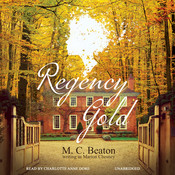 Regency Gold, by M. C. Beaton