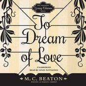 To Dream of Love, by M. C. Beaton
