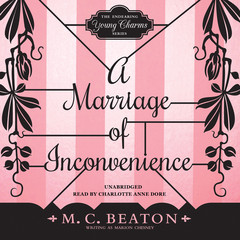 A Marriage of Inconvenience Audiobook, by M. C. Beaton