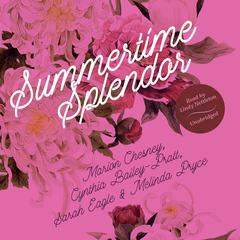 Summertime Splendor Audiobook, by M. C. Beaton, Cynthia Bailey-Pratt, Sarah Eagle, Melinda Pryce