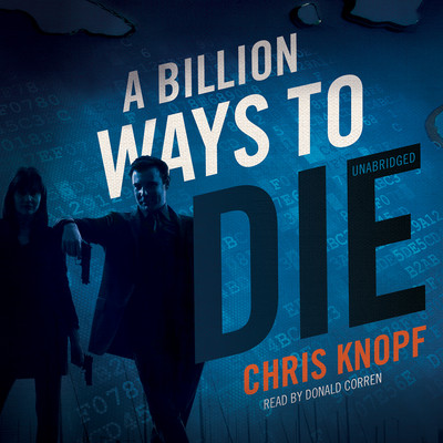 A Billion Ways to Die Audiobook, by Chris Knopf