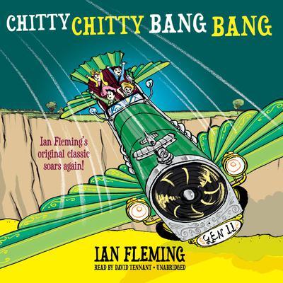 Chitty Chitty Bang Bang: The Magical Car Audiobook, by Ian Fleming