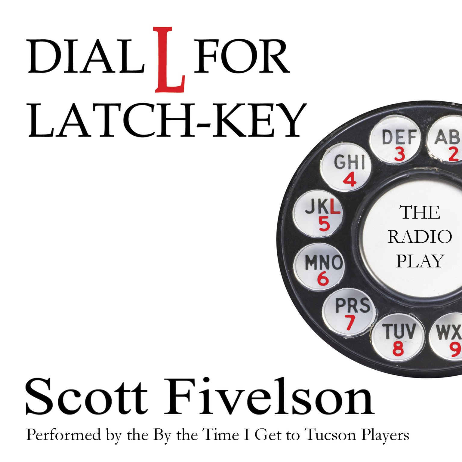 Printable Dial L for Latch-Key: The Radio Play Audiobook Cover Art