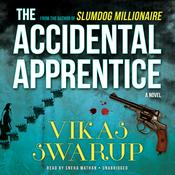 The Accidental Apprentice Audiobook, by Vikas Swarup