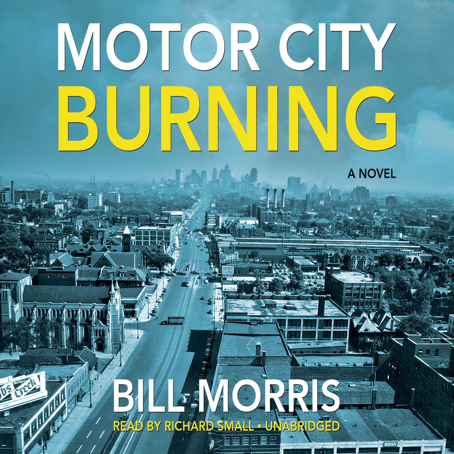 Download Motor City Burning Audiobook By Bill Morris For