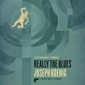 Really the Blues Audiobook, by Joseph Koenig