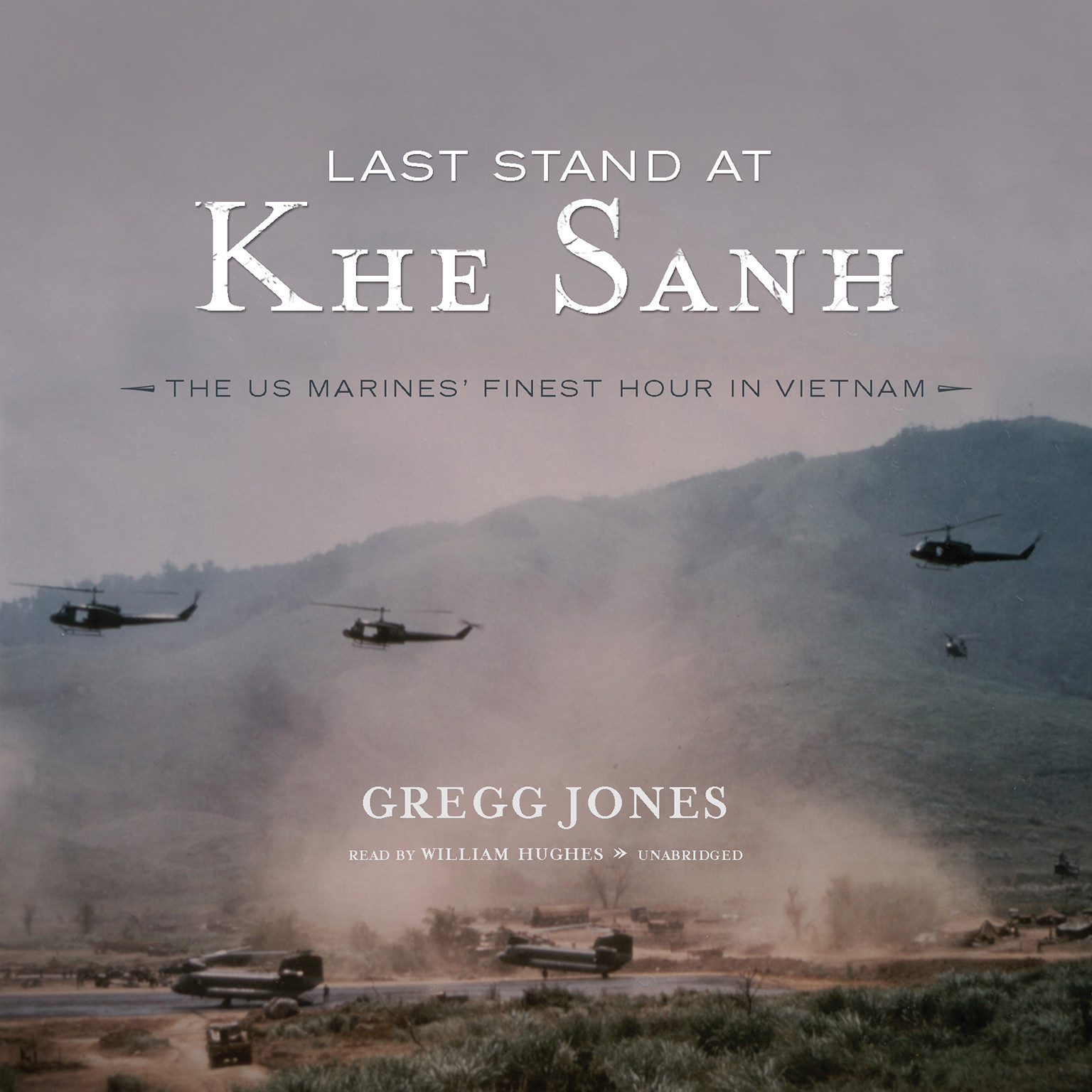 Printable Last Stand at Khe Sanh: The US Marines' Finest Hour in Vietnam Audiobook Cover Art