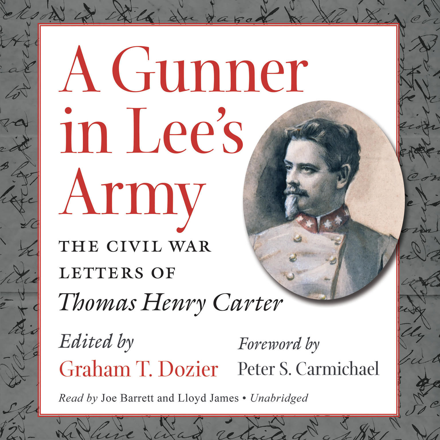 Printable A Gunner in Lee's Army: The Civil War Letters of Thomas Henry Carter Audiobook Cover Art