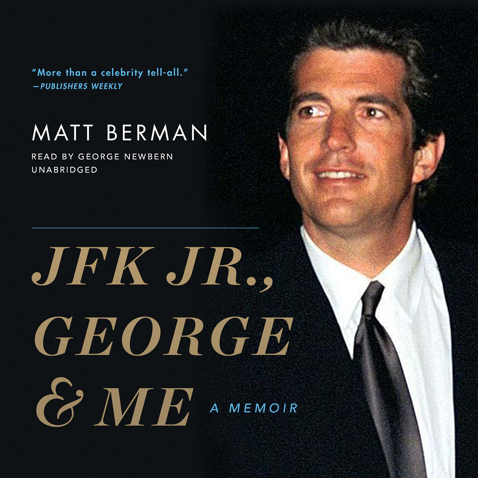 Printable JFK Jr., George & Me: A Memoir Audiobook Cover Art