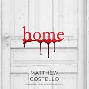 Home Audiobook, by Matthew Costello