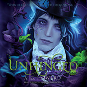 Unhinged: A Novel Audiobook, by A. G. Howard