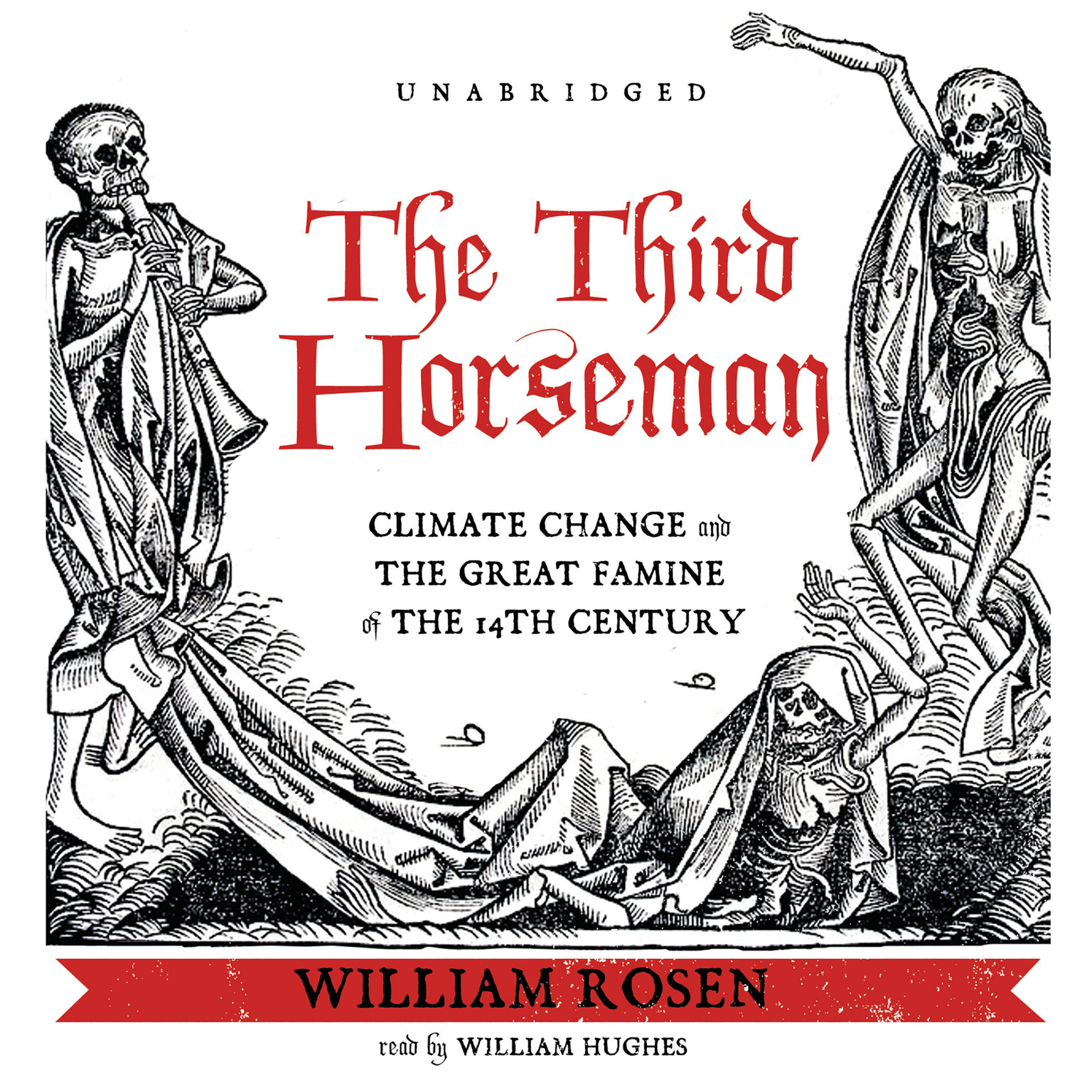 Printable The Third Horseman: Climate Change and the Great Famine of the 14th Century Audiobook Cover Art