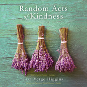 Random Acts of Kindness Audiobook, by Lisa Verge Higgins