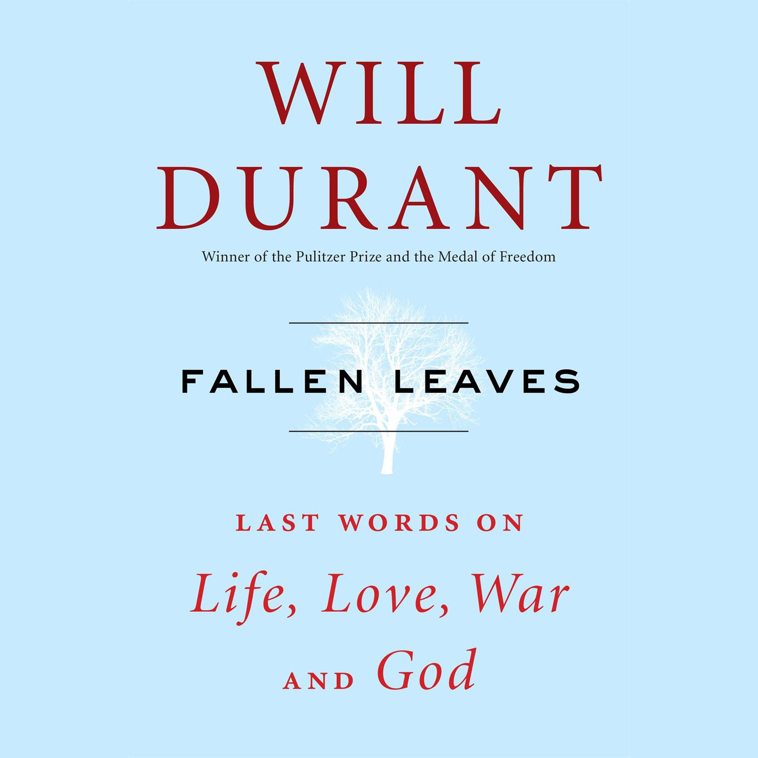Printable Fallen Leaves: Last Words on Life, Love, War & God Audiobook Cover Art