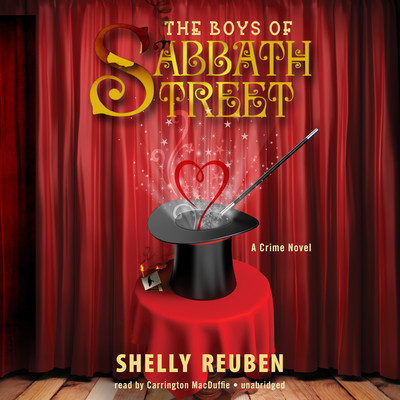 The Boys of Sabbath Street: A Crime Novel Audiobook, by Shelly Reuben