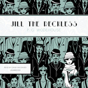 Jill the Reckless Audiobook, by P. G. Wodehouse