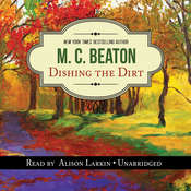 Dishing the Dirt: An Agatha Raisin Mystery Audiobook, by M. C. Beaton