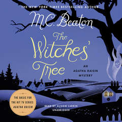 The Witches' Tree: An Agatha Raisin Mystery Audiobook, by M. C. Beaton