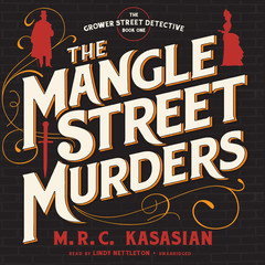The Mangle Street Murders Audiobook, by M. R. C. Kasasian