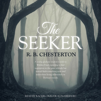 The Seeker Audiobook, by R. B. Chesterton