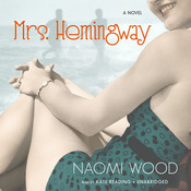 Mrs. Hemingway, by Naomi Wood