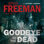 Goodbye to the Dead: A Jonathan Stride Novel, by Brian Freeman