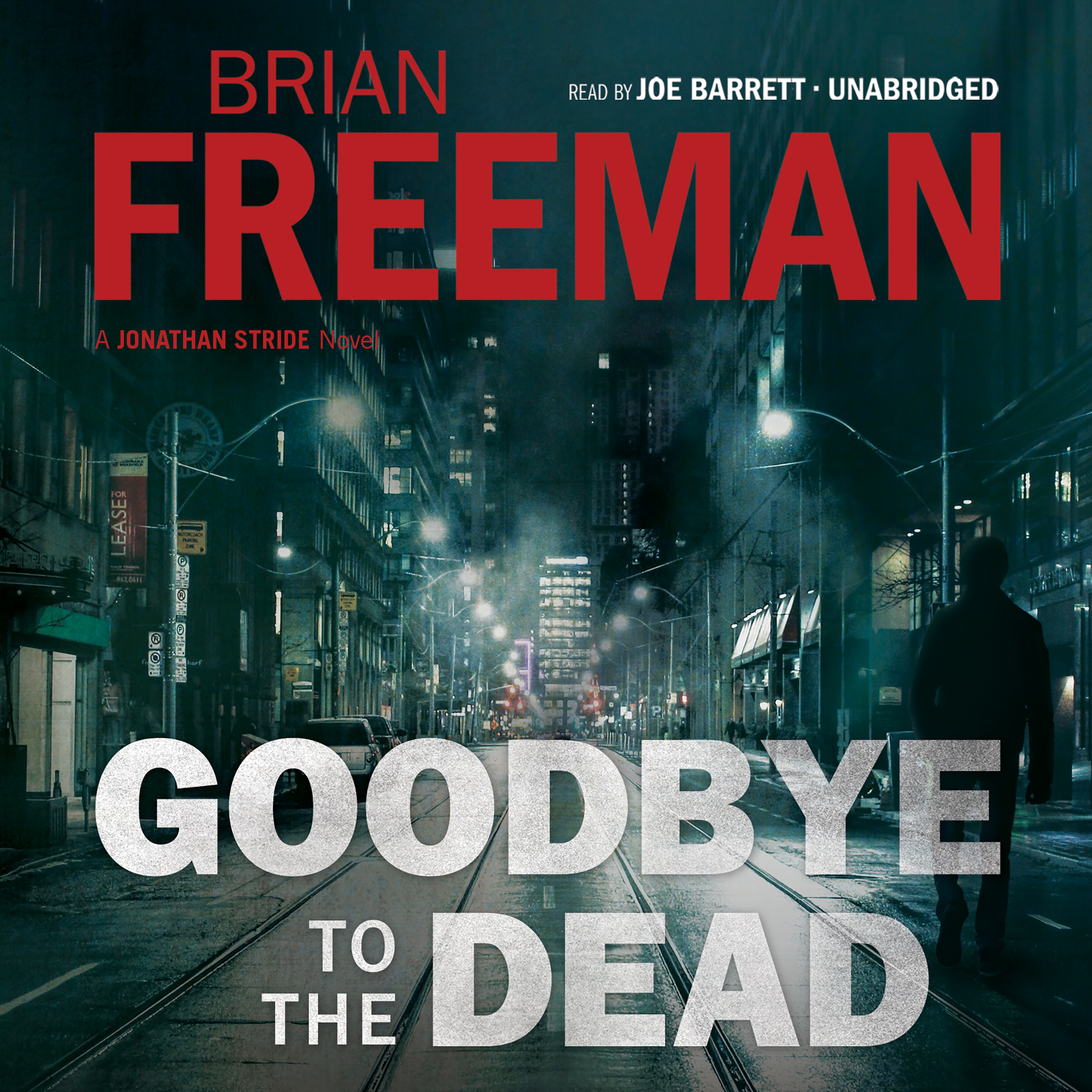 Printable Goodbye to the Dead: A Jonathan Stride Novel Audiobook Cover Art