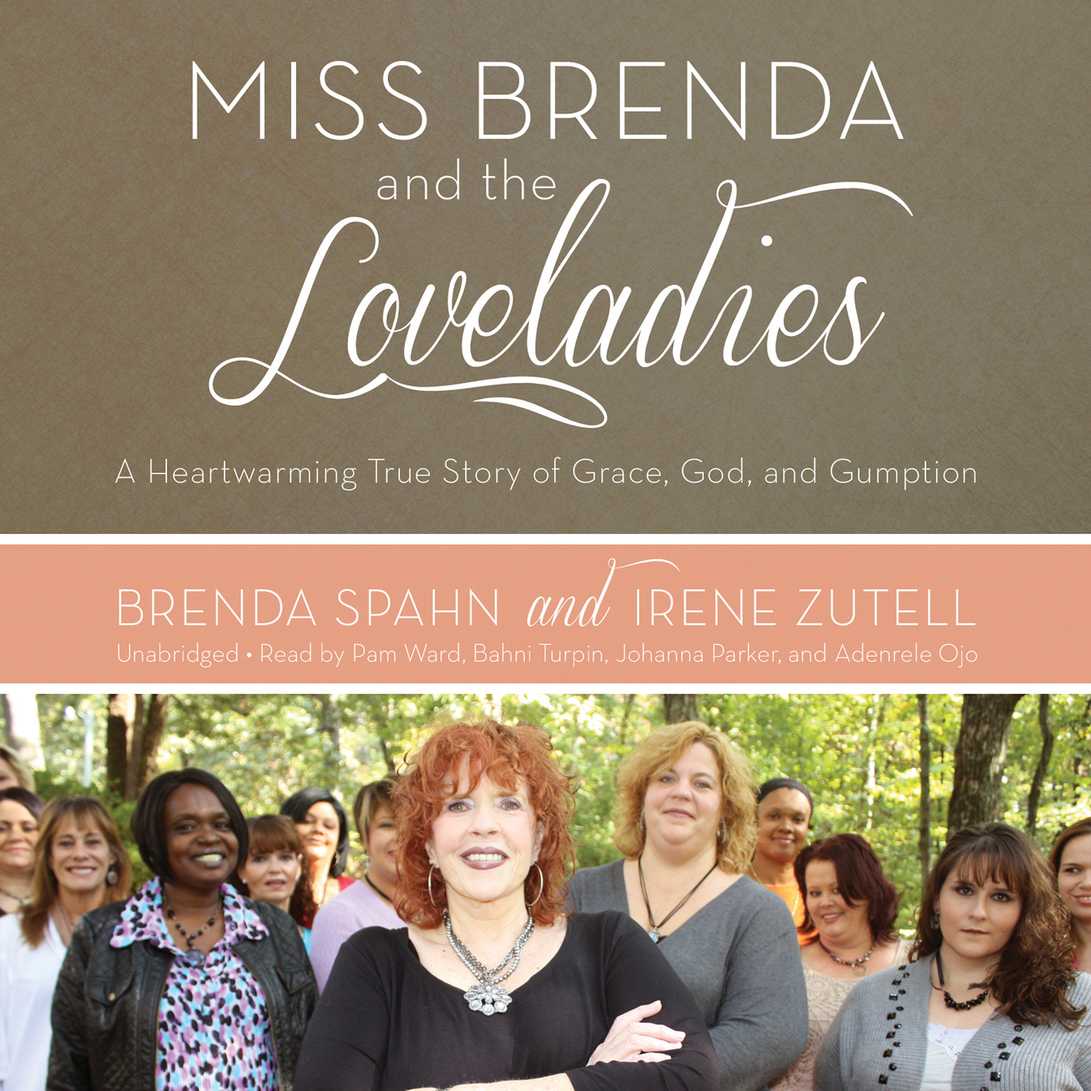 Printable Miss Brenda and the Loveladies: A Heartwarming True Story of Grace, God, and Gumption Audiobook Cover Art
