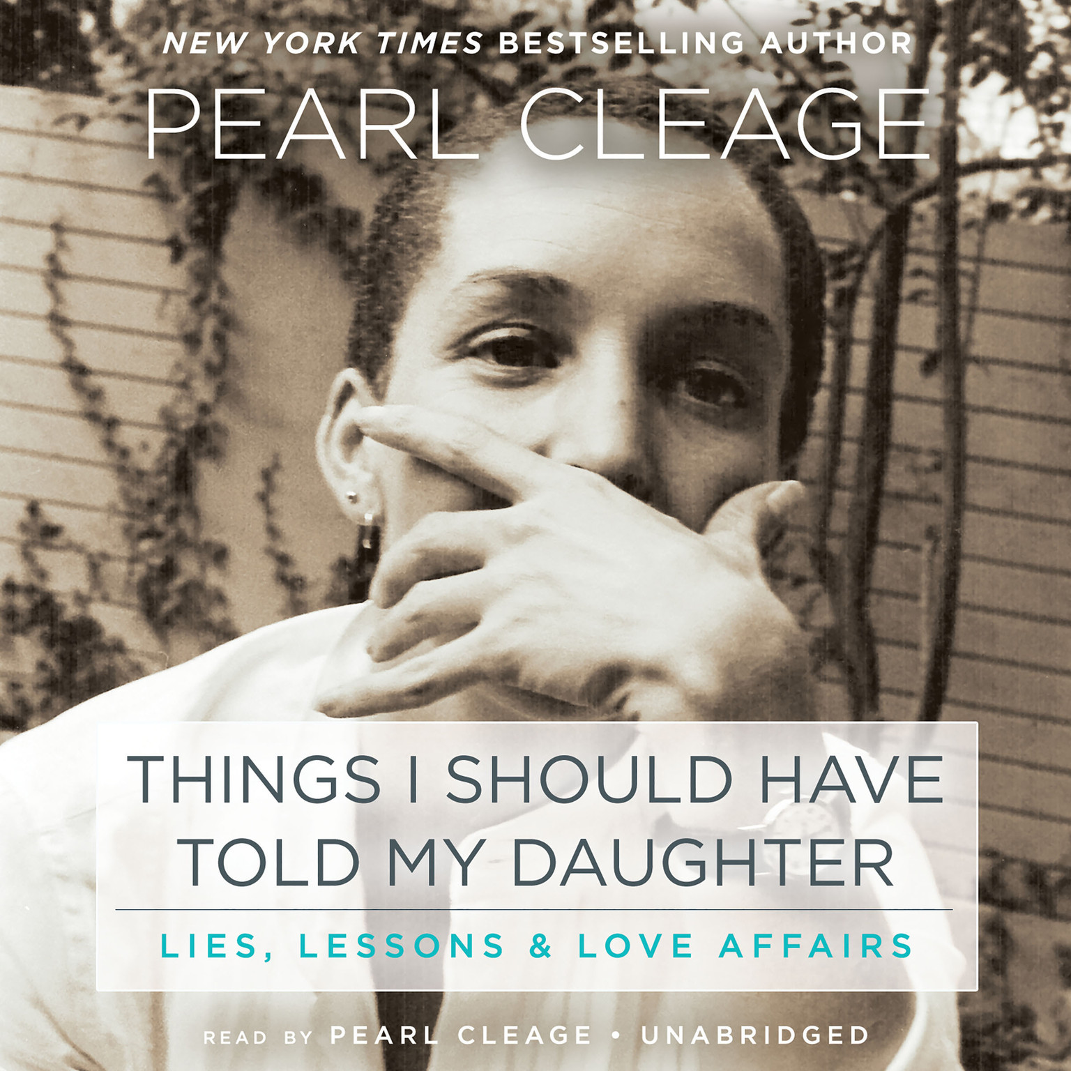 Printable Things I Should Have Told My Daughter: Lies, Lessons & Love Affairs Audiobook Cover Art