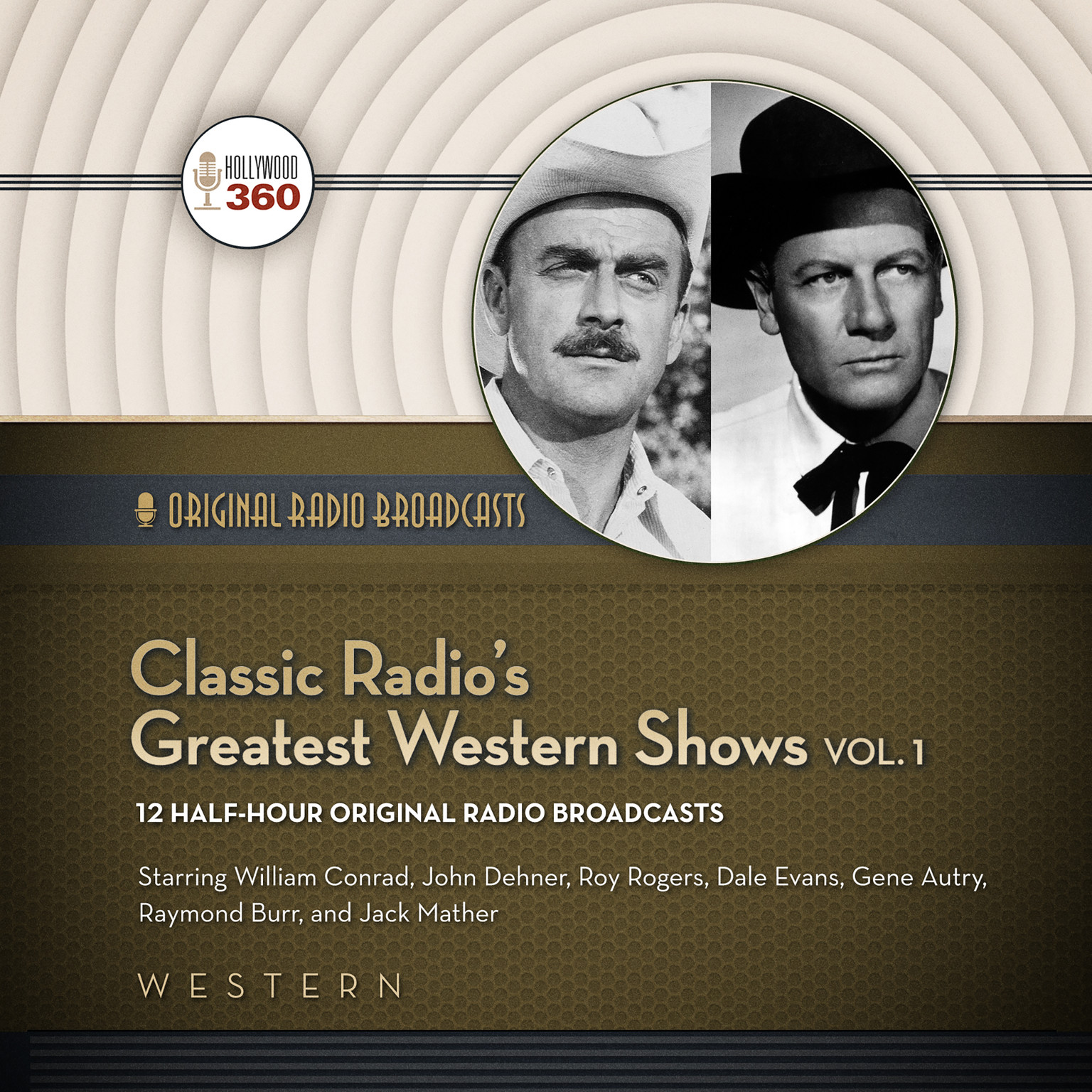 Printable Classic Radio's Greatest Western Shows, Vol. 1 Audiobook Cover Art