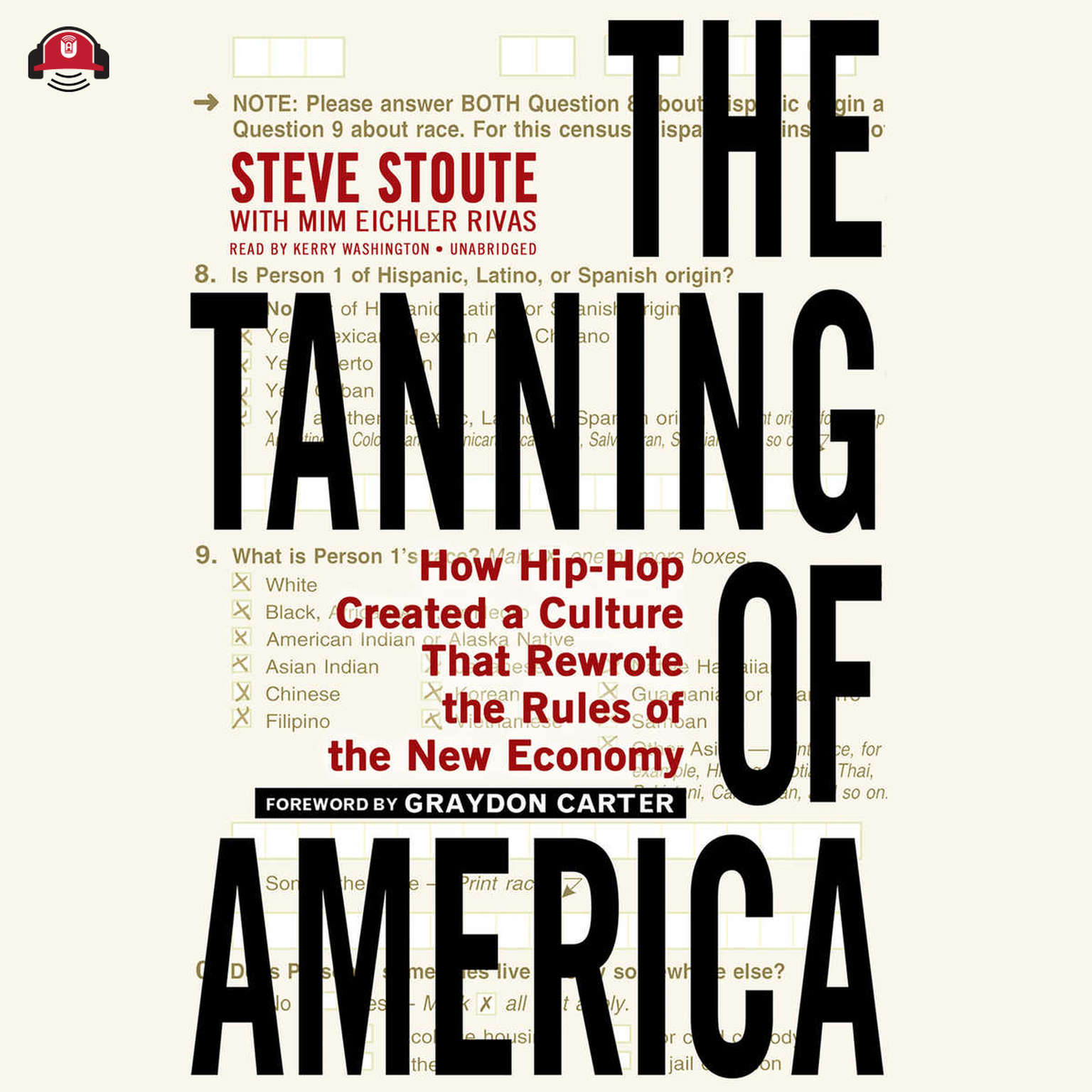 Printable The Tanning of America: How Hip-Hop Created a Culture That Rewrote the Rules of the New Economy Audiobook Cover Art