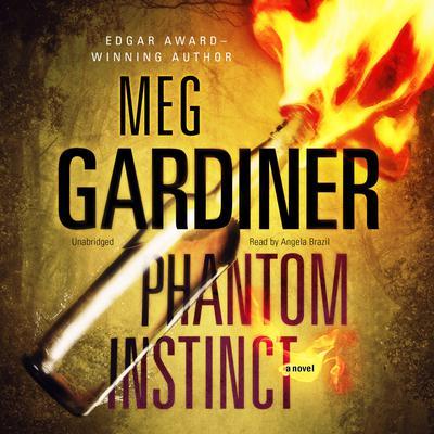 Phantom Instinct Audiobook, by Meg Gardiner