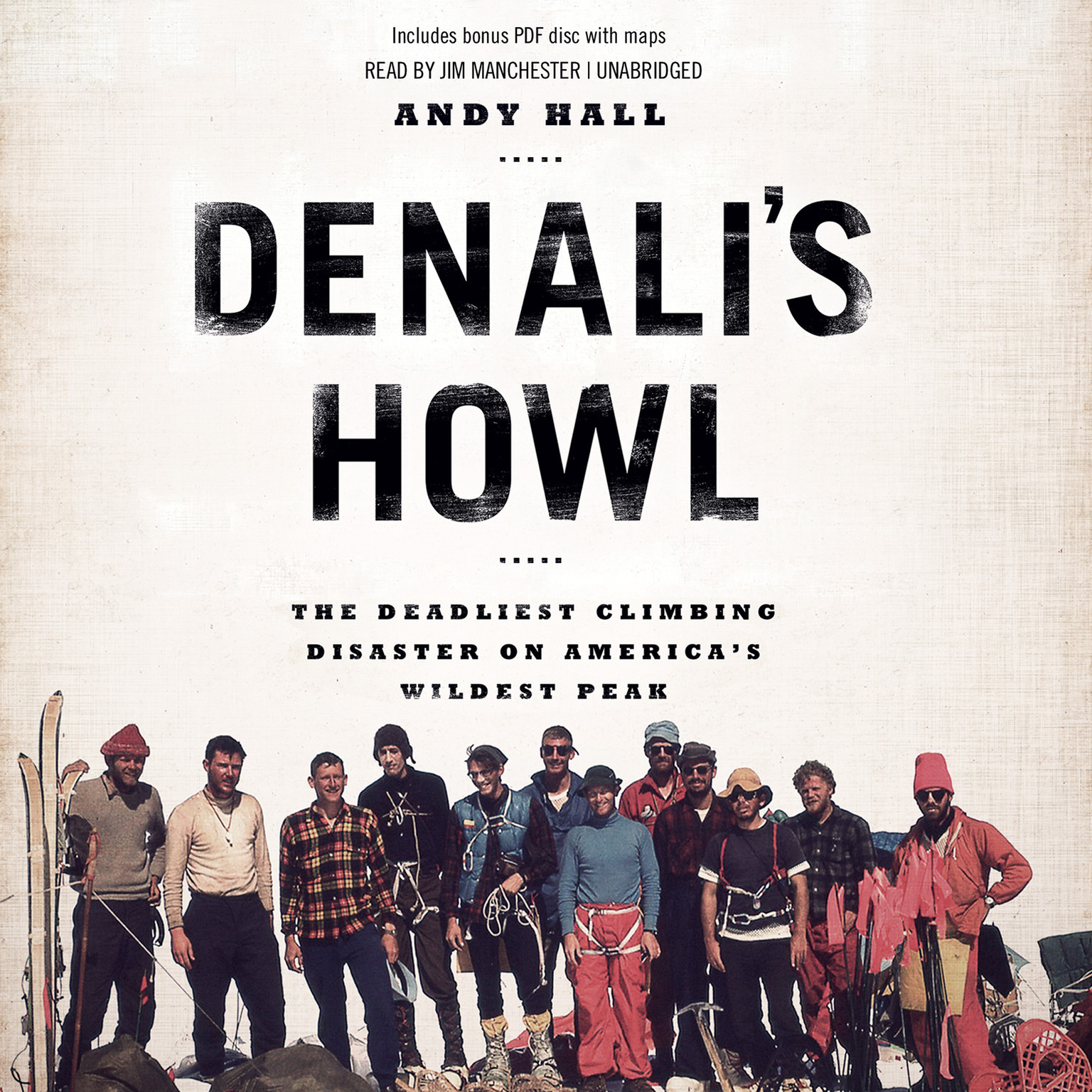 Printable Denali's Howl: The Deadliest Climbing Disaster on America's Wildest Peak Audiobook Cover Art