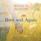 Here and Again Audiobook, by Nicole R. Dickson