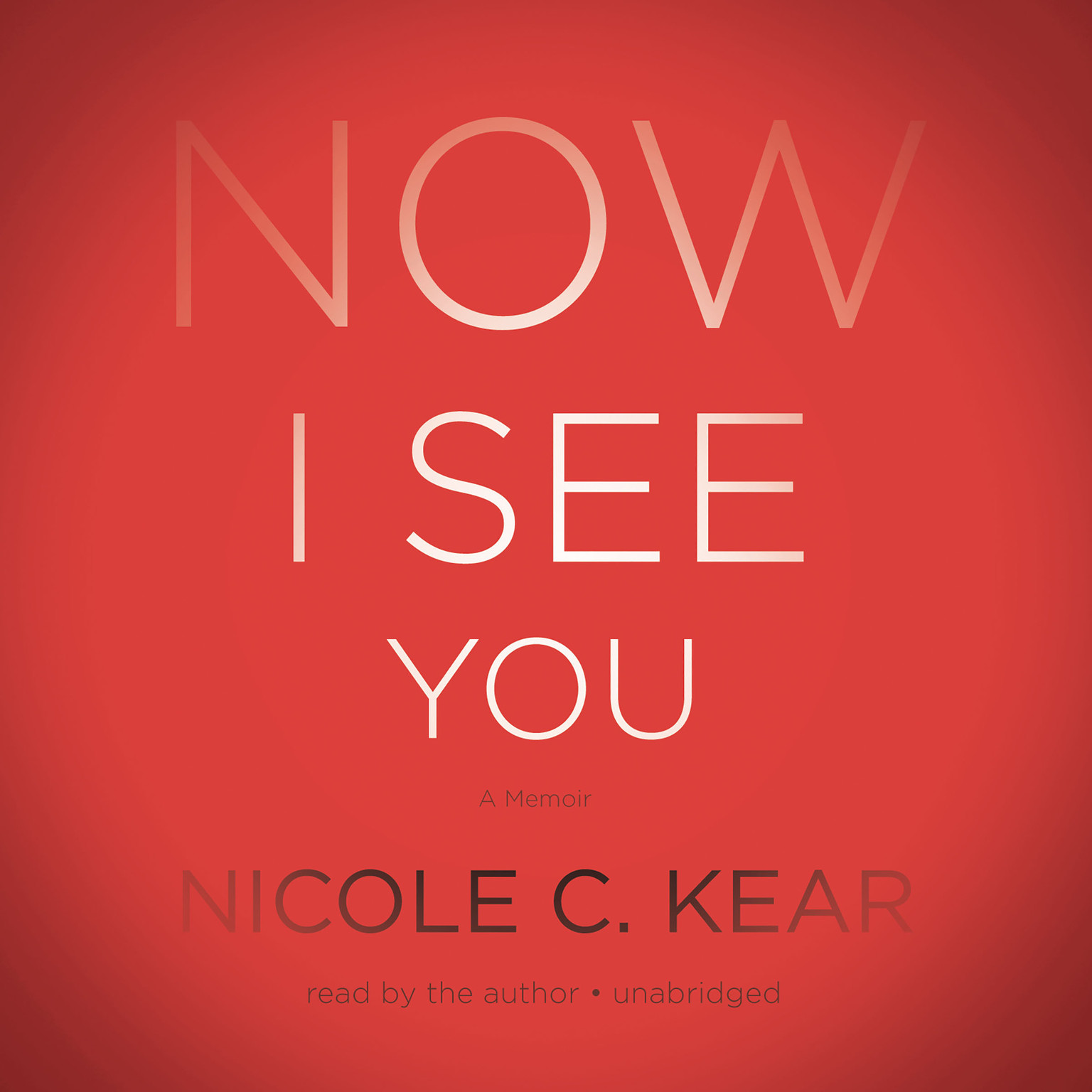 Printable Now I See You: A Memoir Audiobook Cover Art