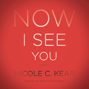 Now I See You: A Memoir Audiobook, by Nicole C. Kear