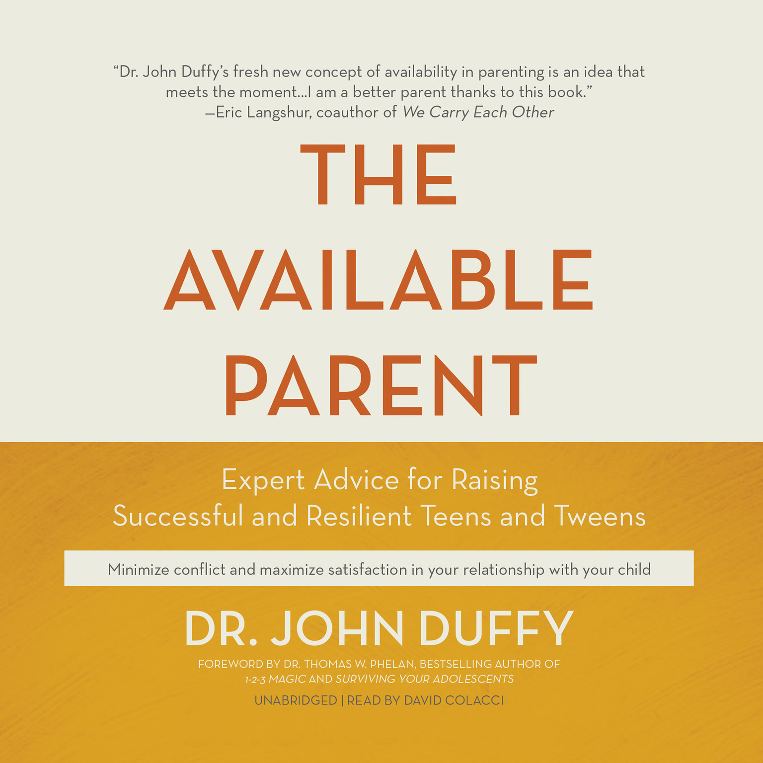 Printable The Available Parent: Expert Advice for Raising Successful and Resilient Teens and Tweens Audiobook Cover Art