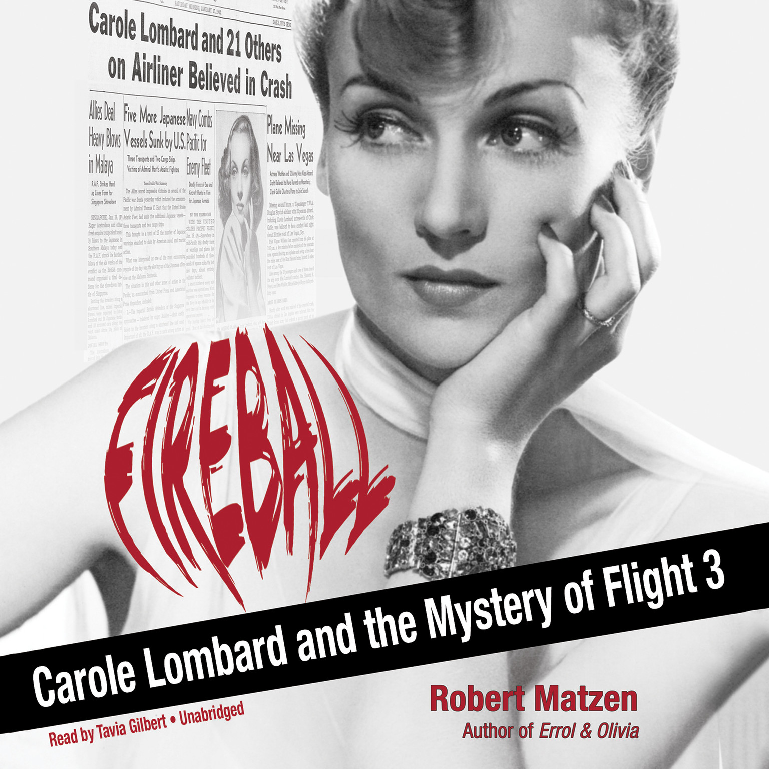 Printable Fireball: Carole Lombard and the Mystery of Flight 3 Audiobook Cover Art