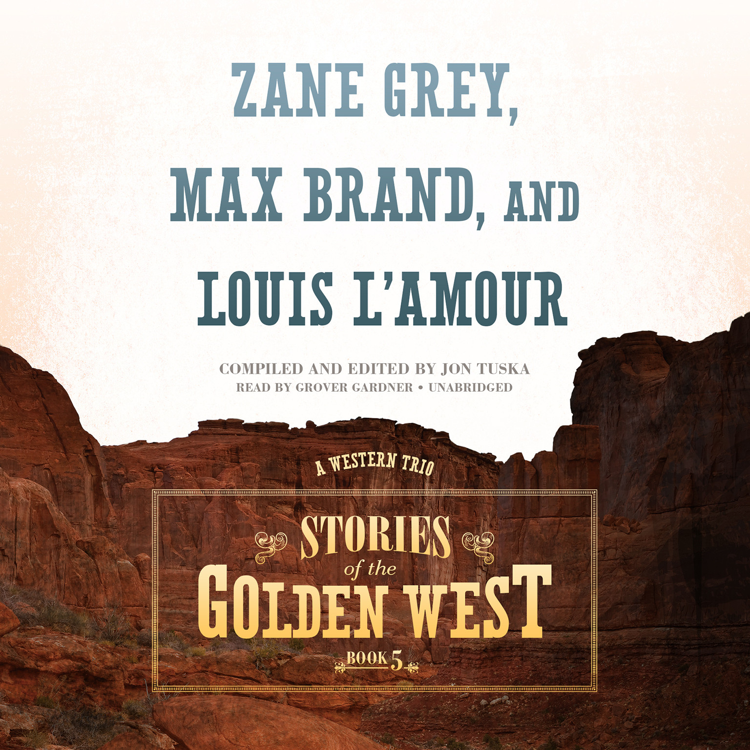 Printable Stories of the Golden West, Book 5: A Western Trio Audiobook Cover Art