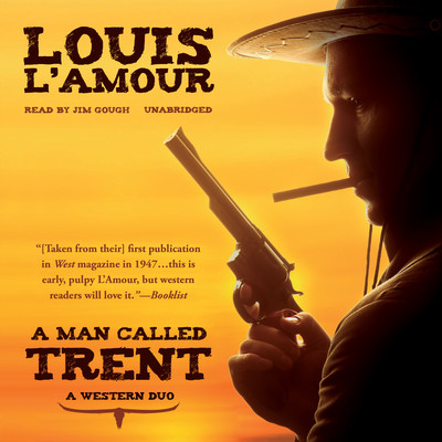 A Man Called Trent: A Western Duo Audiobook, by