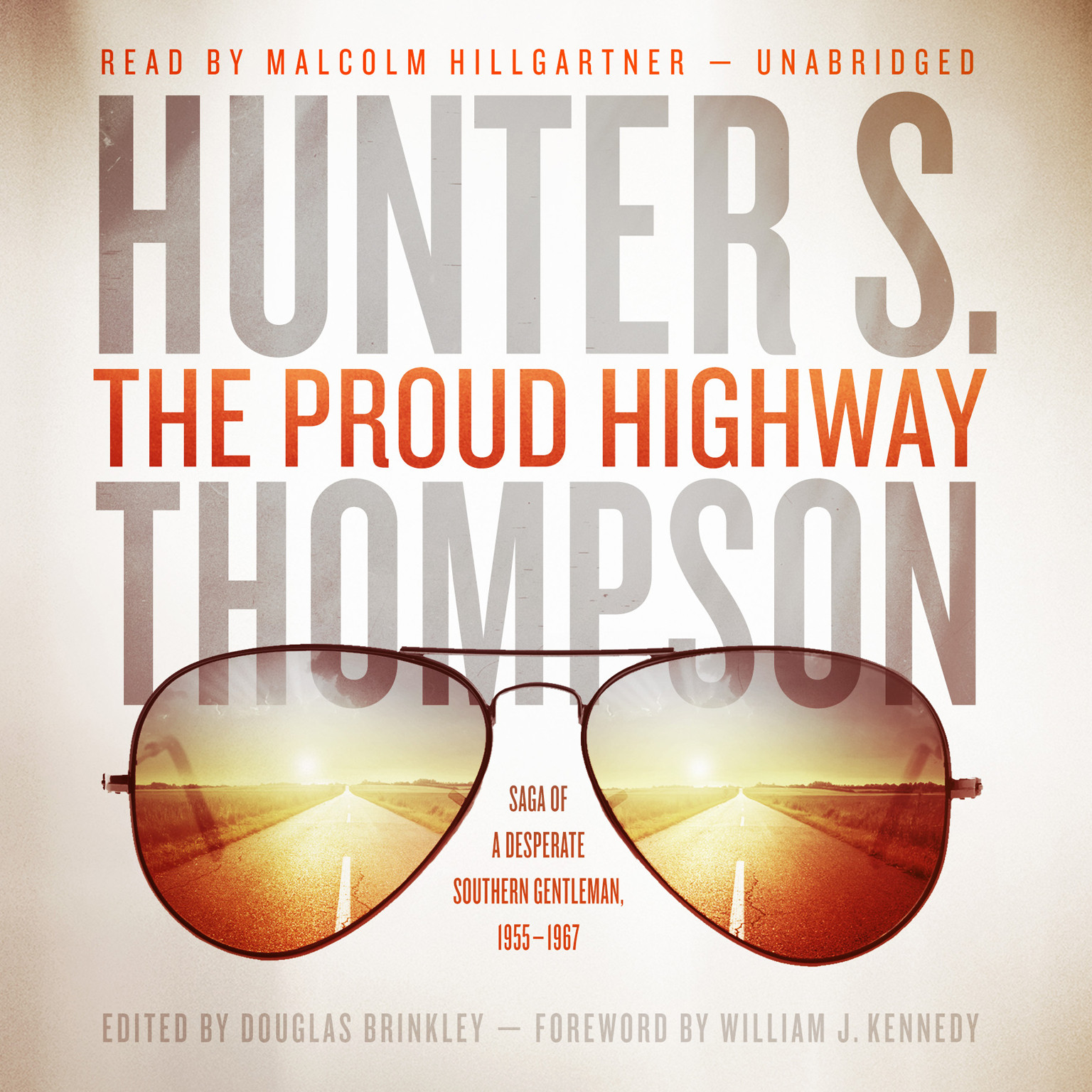 Printable The Proud Highway: Saga of a Desperate Southern Gentleman, 1955–1967 Audiobook Cover Art