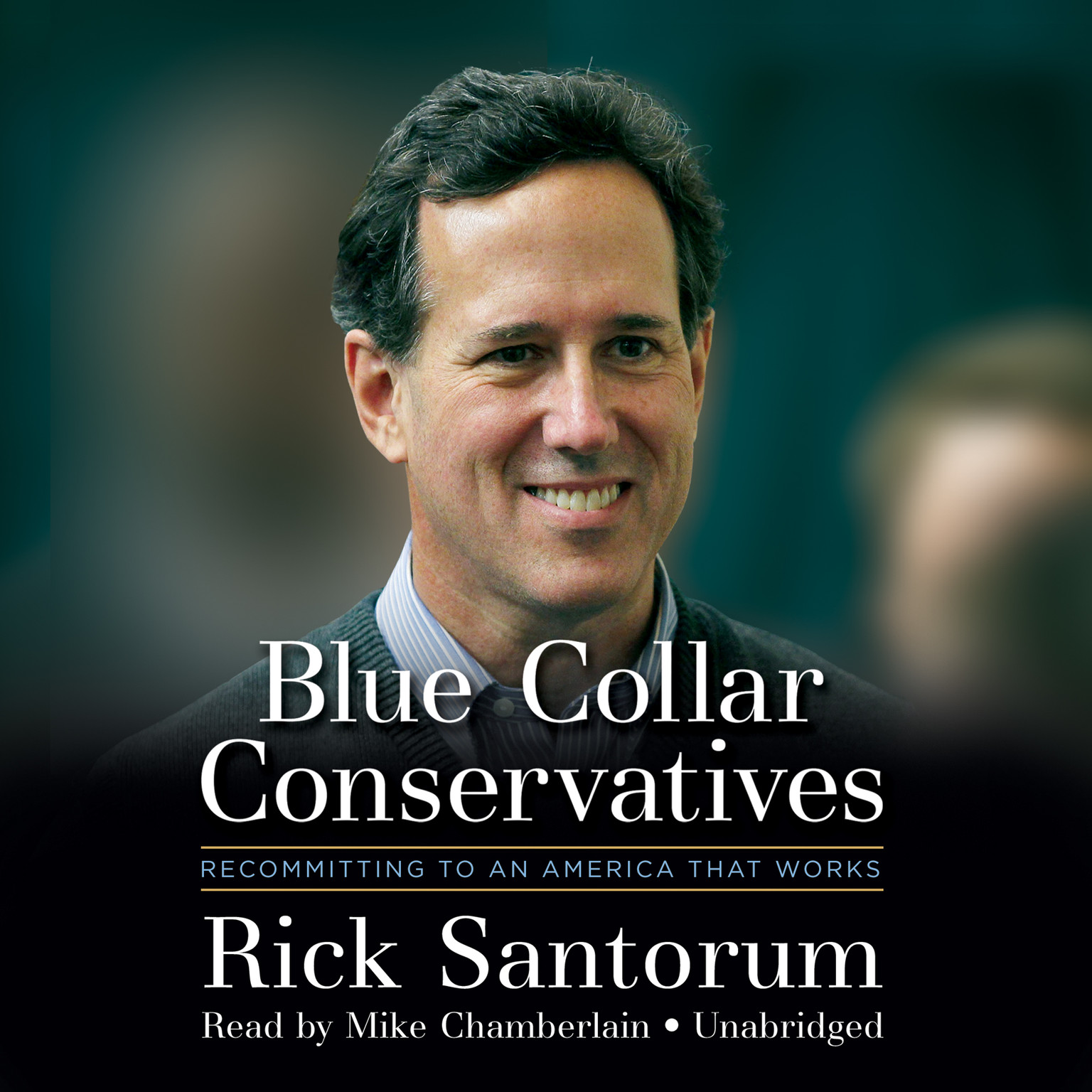 Printable Blue Collar Conservatives: Recommitting to an America That Works Audiobook Cover Art