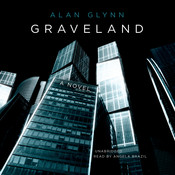 Graveland: A Novel, by Alan Glynn