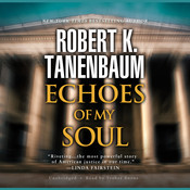 Echoes of My Soul, by Robert K. Tanenbaum